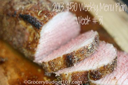 2013 $50 Weekly Menu Plan Week #31