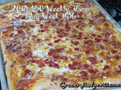 2013 $50 Weekly Menu Plan Week #36