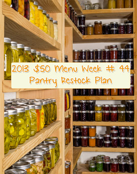 2013 $50 Weekly Menu Plan Week #44