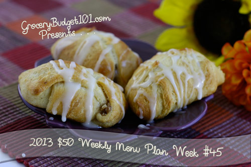 2013 $50 Weekly Menu Plan Week #45