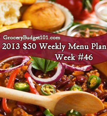 2013 $50 Weekly Menu Plan Week #46