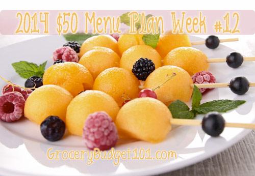 2014 $50 Budget Menu Plan Week #12
