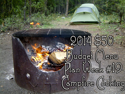 2014 $50 Budget Menu Plan Week #19
