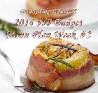 2014 $50 Budget Menu Plan Week #2