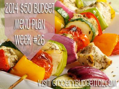 2014 $50 Budget Menu Plan Week #26