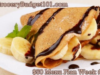 2017 $50 Budget Menu Plan Week 4