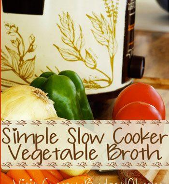 Slow Cooker Vegetable Broth